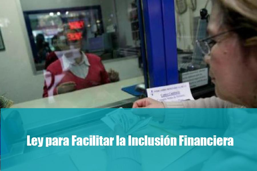 Ley para facilitar la inclusion financiera-01-01
