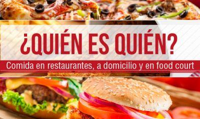 ¿Quién es quién? en comida en restaurantes, a domicilio y en food court